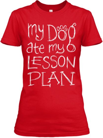 My Dog Lesson Plan | Teespring