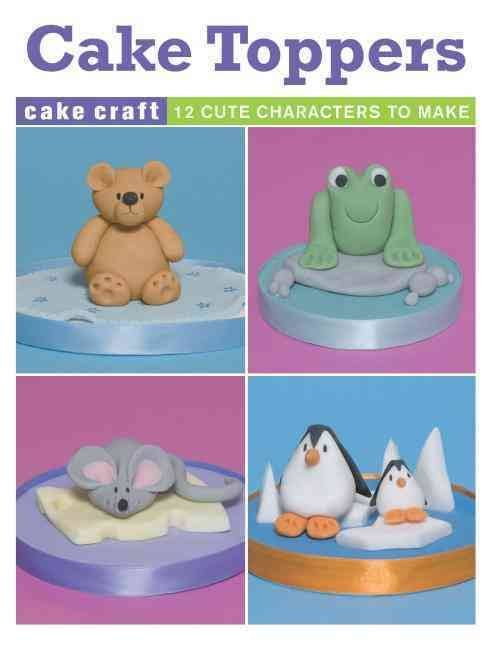 Cake Toppers by Ann Pickard