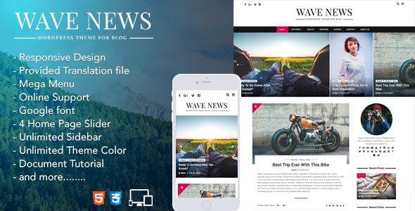 Wave is a WordPress Blog Theme that clean design and fully responsive layout. This theme is useful with many homepage style, slider style, theme options, custom sidebar and much more!