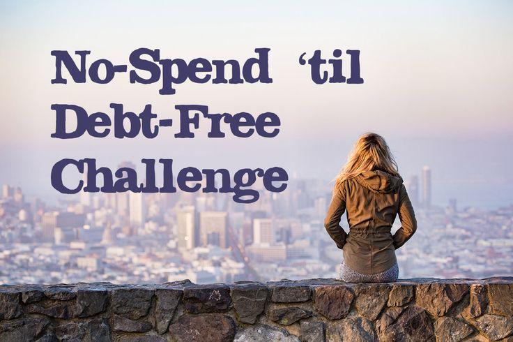 No-Spend 'til Debt-Free Challenge
