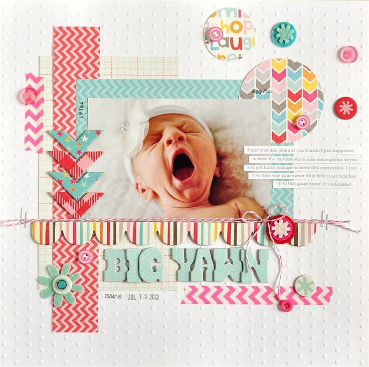 Add the accents to the page!!!!  Big Yawn - Scrapbook.com