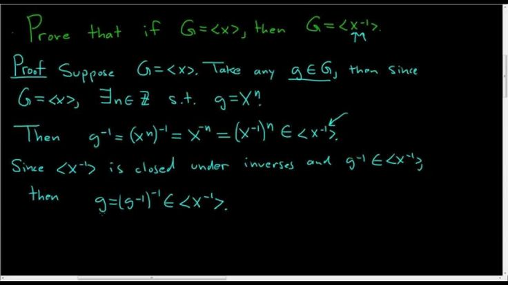 Cyclic Groups Proof: If x is a generator so is its inverse