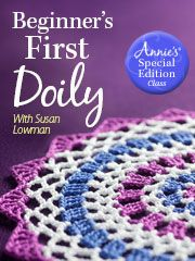 Learn how to crochet doilies with my beginner's first doily in this online class through Annie's. #anniesonlineclasses