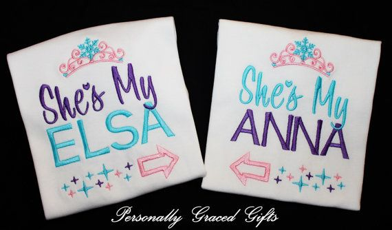 Shes My Elsa and Shes My Anna with Frozen Ice Crown and Arrows BIG and Little Sister Custom Embroidered Shirts Set of 2  These can be made on a