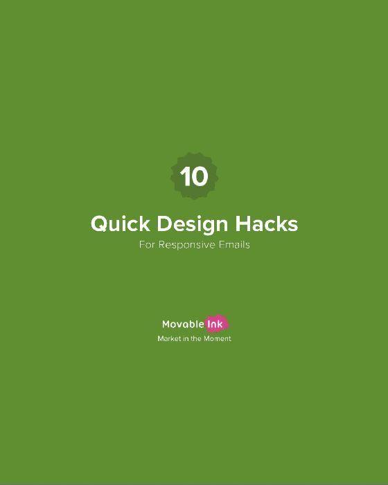 10 Quick Design Hacks for Responsive Emails