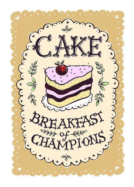 Cake - Breakfast of Champions by Alexandra Snowdon, via Flickr