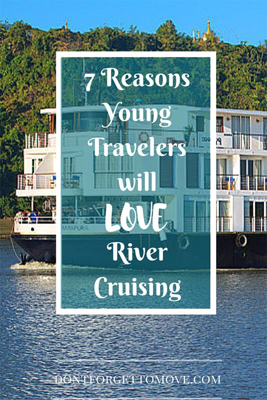 7 Reasons Young Travelers Will Love River Cruising | DFTM Travel #sp