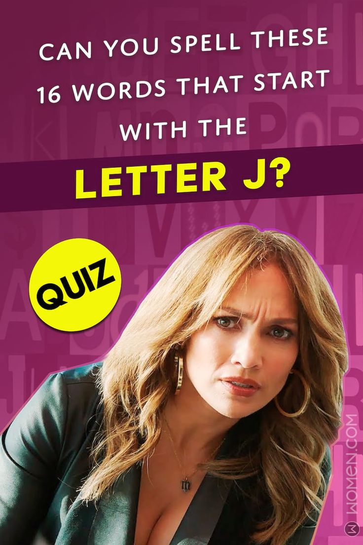 Quiz Can You Spell These 16 Words That Start With The