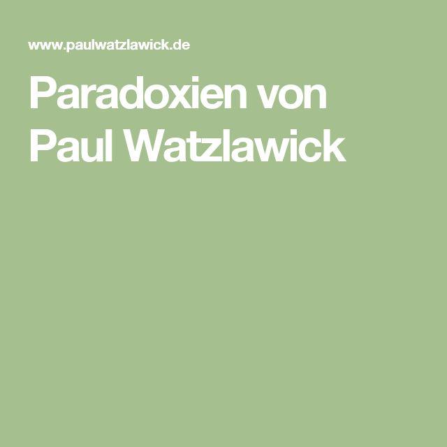Paradoxien von Paul Watzlawick