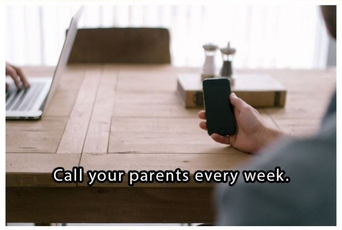 Call your parents every week | www.piclectica.com #piclectica