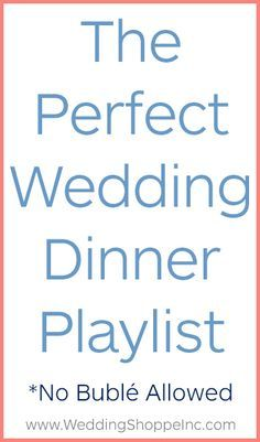 Serenade Your Guests With This Incredible Wedding Dinner Playlist Its Delicious