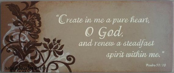 Psalm 51:10 Sign Create in me a pure heart by SignsbyDenise