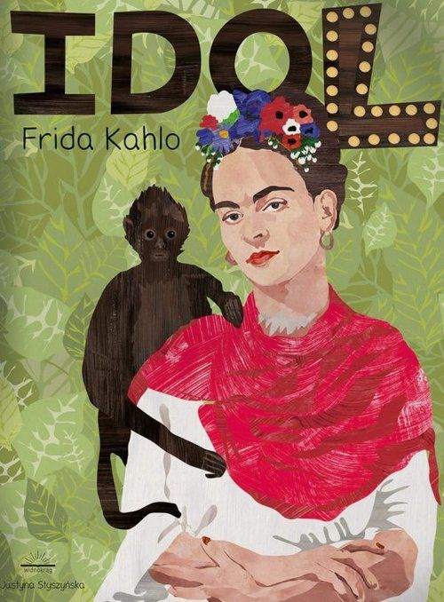 Frida Kahlo Seria idol -