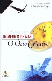 Download O Ocio Criativo  - Domenico De Masi em ePUB mobi e PDF