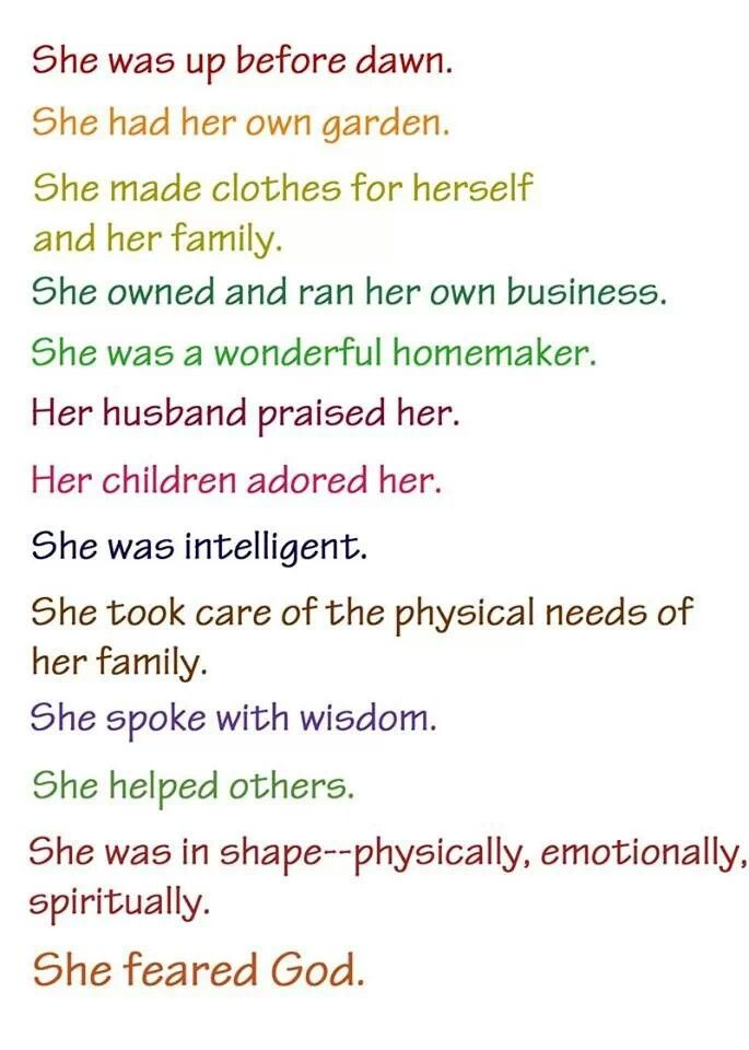 Proverbs 31 woman - my goal every morning!