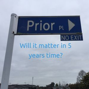 If you're struggling with worry and stress about things at the moment. A great question to ask is this…  'Will it matter in 5 years time?'  Effectively, when we look back at this prior place, will all this stress and worry be worth the energy I am pouring into it.  I can tell you from personal experience, that it almost always wont.
