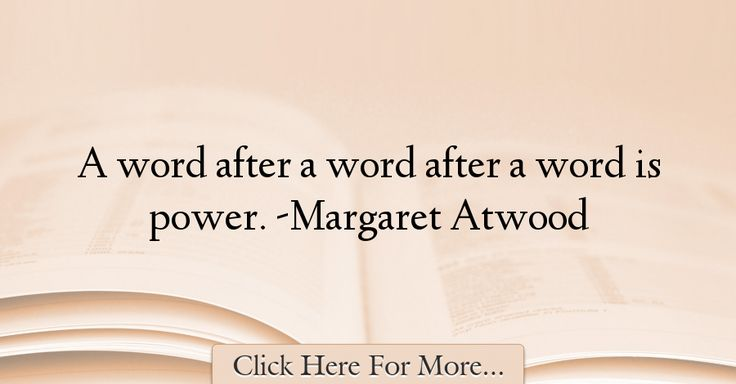 Margaret Atwood Quotes About Power - 57102