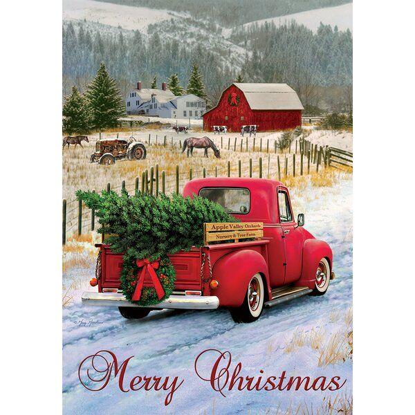 Custom Decor Christmas Truck 2 Sided Polyester 40 X 28 In House Flag Reviews Wayfair In 2020 Christmas Tree Truck Christmas Farm Red Truck