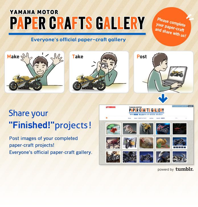 Yamaha Motor Paper Crafts Gallery - Share your 'Finished!' projects! Please post images of your completed paper-craft works.