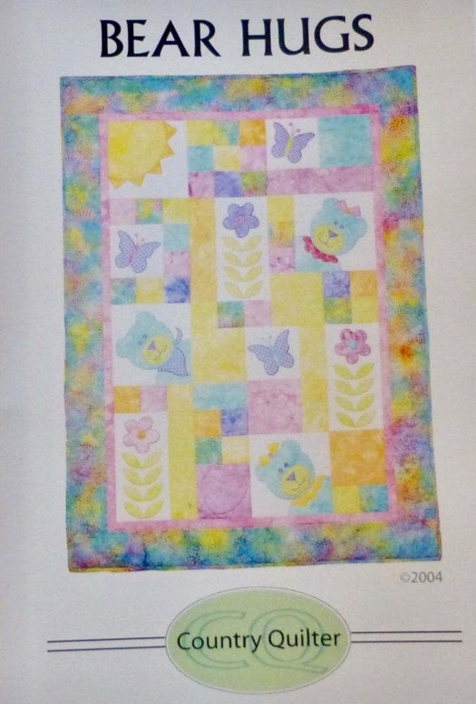 Bear Hugs Quilt Pattern Country Quilter Baby Appliqu Quilting