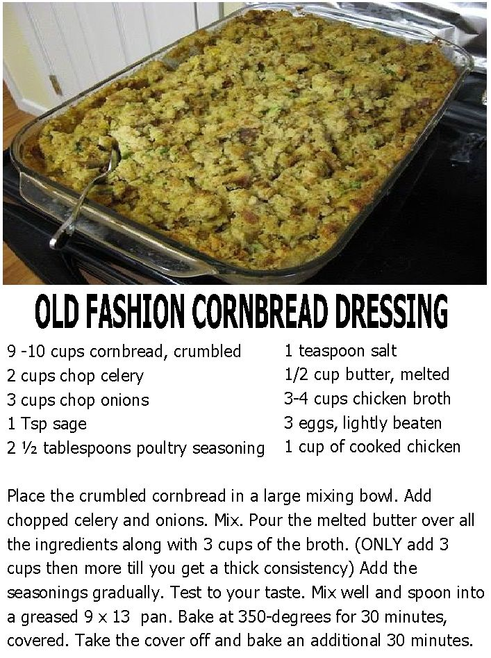 OLD FASHION CORNBREAD DRESSING... Delicious & The real deal, just like my grandma used to make.
