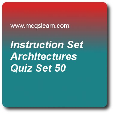 Instruction Set Architectures Quizzes:   computer architecture Quiz 50 Questions and Answers - Practice computer architecture and organization quizzes based questions and answers to study instruction set architectures quiz with answers. Practice MCQs to test learning on instruction set architectures, advanced techniques and speculation, introduction to networks, storage and peripherals, embedded multiprocessors, what is virtual memory quizzes. Online instruction set architectures…
