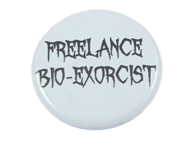 Funny Beetlejuice Pin, Halloween Costume Accessory, Tim Burton, Michael Keaton, Beetlejuice Quote, Halloween Decor, Freelance Bio-Exorcist by GrimmAndProper on Etsy https://www.etsy.com/listing/205485235/funny-beetlejuice-pin-halloween-costume