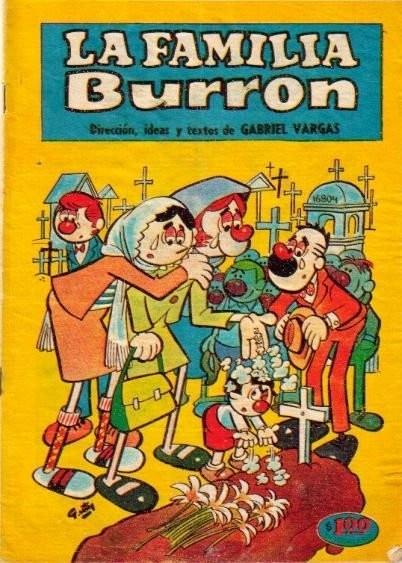 La Familia Burron. Todavia tenemos los comics que nos trajimos de Mexico
