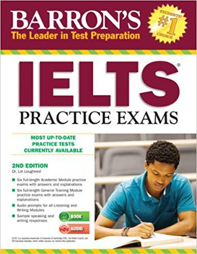 Barron's IELTS Practice Exams (PDF + Audio)- This newly updated second edition with two audio CDs prepares test takers for success on the IELTS, an English competency test that's recognized by leading colleges, universities, and government agencies in the United States, Canada, the United Kingdom, Ireland, Australia, New Zealand, and South Africa.