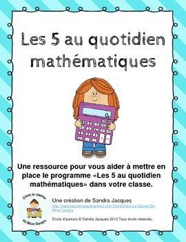 Les 5 au quotidien mathématiques (Daily 5 Math in French)