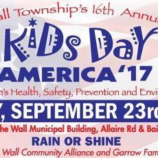 Wall Township '€œKids Day America'€ Slated for September 23  16th Annual Health Awareness Event Sponsored by  The Wall Community Alliance and Garrow Family Chiropractic  The 16th Annual Kids Day America Wall Township will be held Saturday, September 23rd from 10 am to 2 pm at the Wall Municipal Building, 2700 Allaire Road, Wall. Sponsored by the Wall Community Alliance and Garrow Family Chiropractic, Kids Day was created to provide essential information on child health and safety, as...
