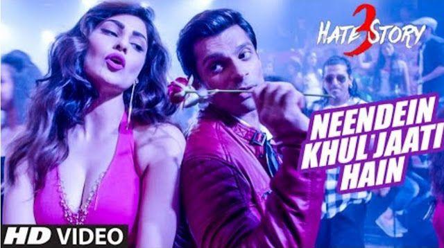 Neendein Khul Jaati Hain Video Song – Hate Story 3 (2015) Ft. Kanika Kapoor HD 1080P 720P MP4 MP3