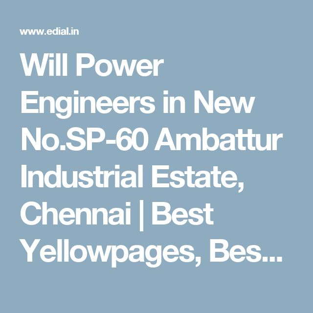 Will Power Engineers in New No.SP-60 Ambattur Industrial Estate, Chennai   Best Yellowpages, Best Automotive Accessories, India