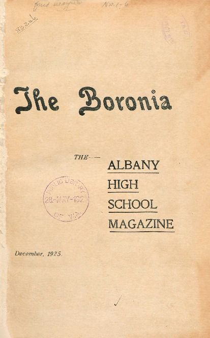 The Boronia, 1925.  Albany Hgh School. http://encore.slwa.wa.gov.au/iii/encore/record/C__Rb1554550__Sschool%20magazines__P0%2C7__Orightresult__U__X3?lang=eng&suite=def