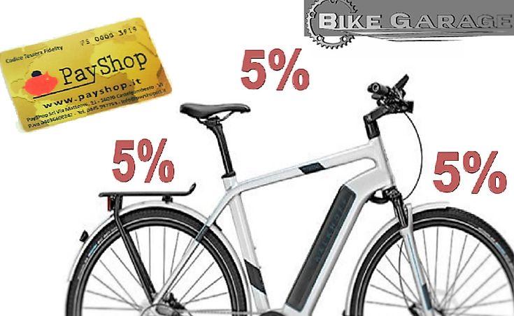 Sconti e promozioni su biciclette del 5% fisso – Vicenza – BIKE GARAGE – Tessera Fidelity PayShop