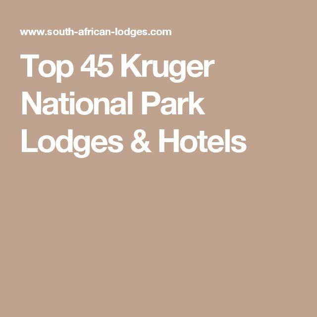 Top 45 Kruger National Park Lodges & Hotels