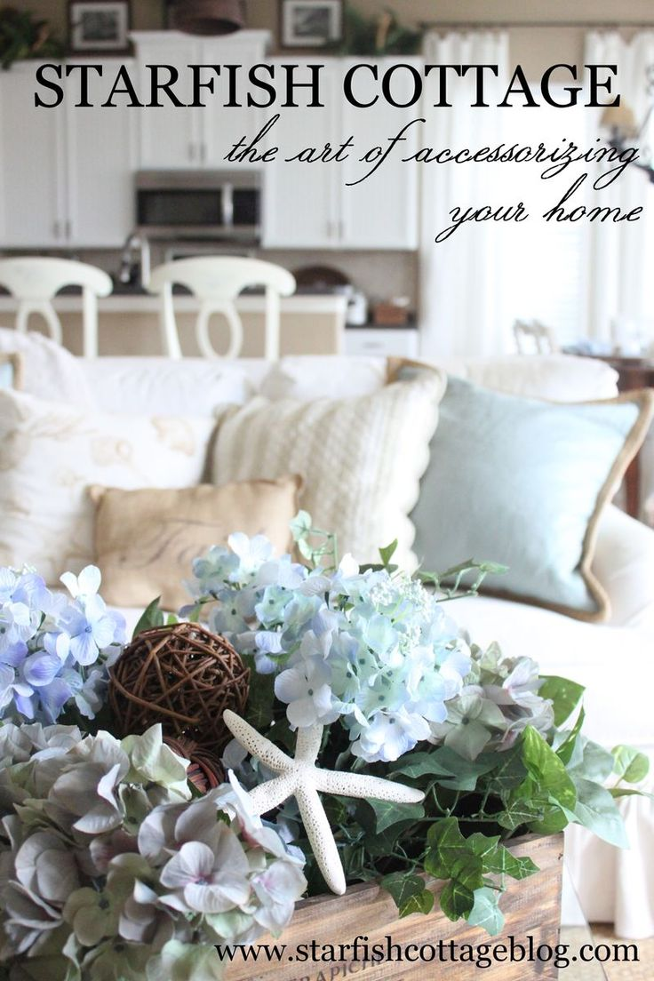 Tips and tricks for accessorizing your home. www.starfishcottageblog.com