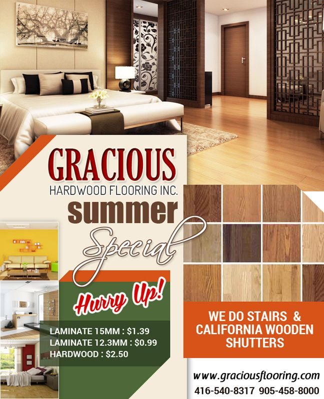 For summer Specials Sale on #HardwoodFlooring and #LaminateFlooring. Call Phone: 905 458 8000  Website:http://www.graciousflooring.com/specials.html