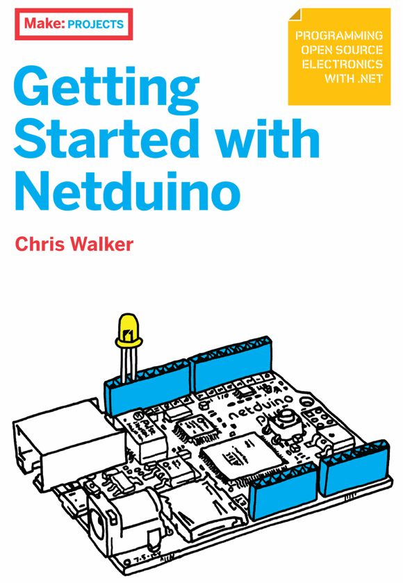 Chris Walker, the author of Getting Started with Netduino, is presenting a free webcast (preregistration required) on Friday, April 13, 2012: Start building electronics projects with Netduino, the popular open source hardware platform that's captured the imagination of makers and hobbyists worldwide.