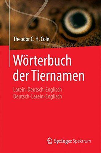 Wörterbuch Der Tiernamen: Latein Deutsch Englisch Deutsc... Https:/