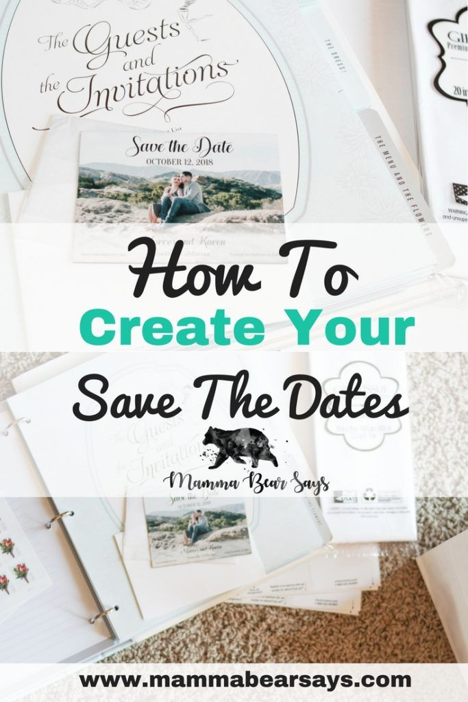 How To Create Your Save The Dates Best of- Mamma Bear Says Save