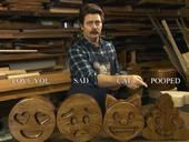 """Why toy with digital emojis when you can impress others with smiley faces, cats and poop symbols made from solid oak by """"Parks and Recreation"""" actor -- and craftsman -- Nick Offerman?"""