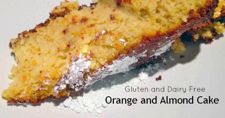 Gluten-Free and Dairy-Free Orange and Almond Cake - it has TWO WHOLE oranges in it! Yum.
