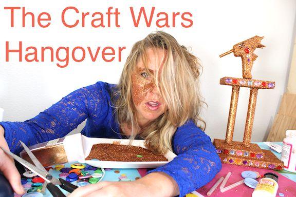 Craft hangover #craftwars @Lisa Fulmer