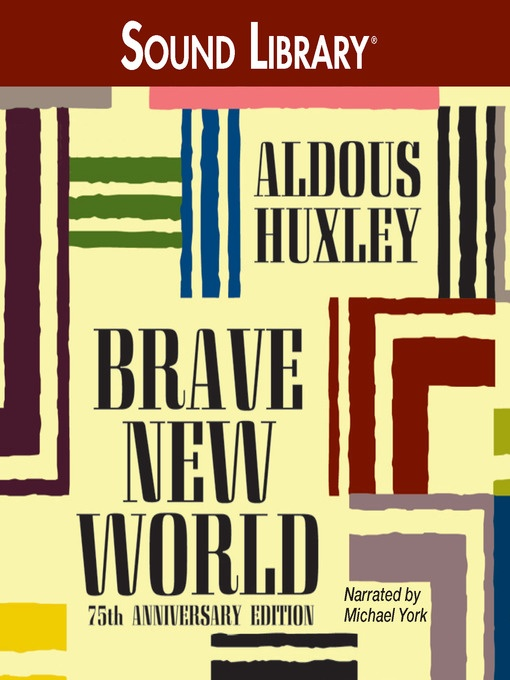 Brave New World  by Aldous Huxley (audiobook format). Reasons this book has been challenged: insensitivity; nudity; racism; religious viewpoint; sexually explicit