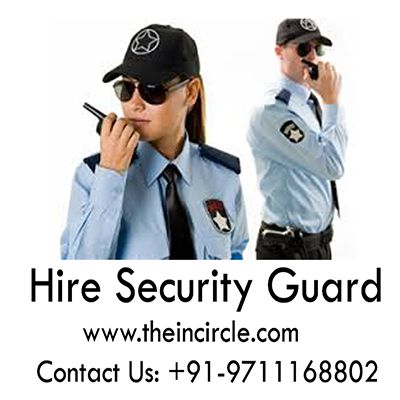Hire Security Guard Online For Security  Services In Delhi, Noida, Gurgaon From Theincircle.com .