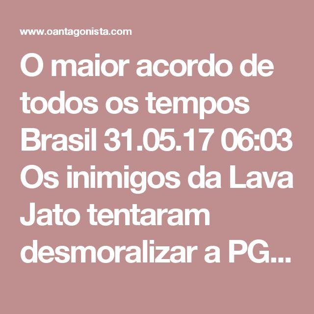 O maior acordo de todos os tempos  Brasil 31.05.17 06:03 Os inimigos da Lava Jato tentaram desmoralizar a PGR argumentando que a multa a ser paga por Joesley Batista era escandalosamente baixa. Agora sabemos o valor final: 10,3 bilhões de reais. Trata-se do maior acordo de leniência de todos os tempos, no Brasil e no mundo. A JBS vai pagar mais do que a soma dos valores pagos por Odebrecht, Braskem, Andrade Gutierrez e Camargo Corrêa. Isso mesmo: as maiores empreiteiras do cartel da…