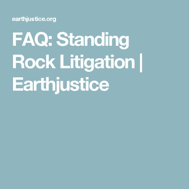 FAQ: Standing Rock Litigation | Earthjustice