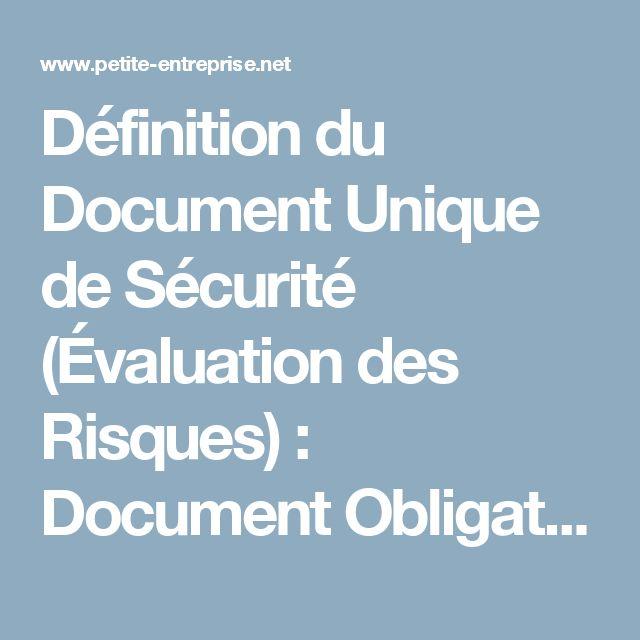 Définition du Document Unique de Sécurité (Évaluation des Risques) : Document Obligatoire