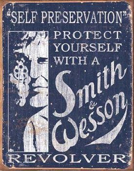 Plechová cedule S&W - SMITH & WESSON - Self Preservation